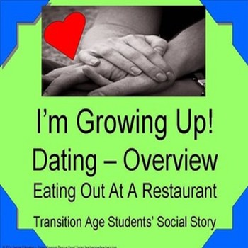 Social Story - Dating Overview - Eating At A Restaurant SPED/OHI/ODD/Autism/ELL