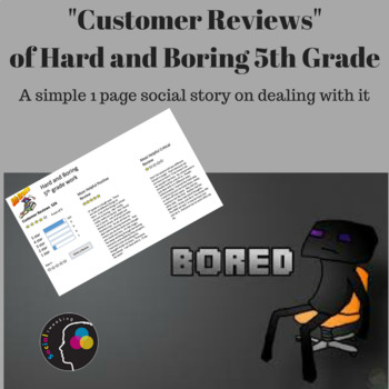 Social Story: Dealing with Hard and Boring work in 5th grade