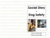 Social Story---Dog Safety