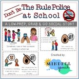 Social Story - Don't Be the Rule Police at School