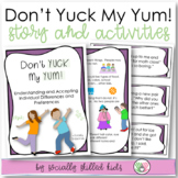 SOCIAL STORY + ACTIVITY: Don't YUCK My YUM! {For K-5th Grade or Ability}