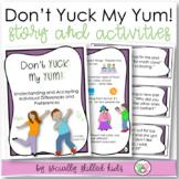 SOCIAL STORY/ ACTIVITY: Don't YUCK My YUM! {For k-5th Grad