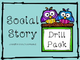 Social Story: Drill Pack