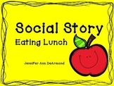 Social Story: Eating Lunch
