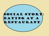 Social Story : Eating at a Restaurant