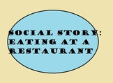 Social Story : Eating at a Restaurant