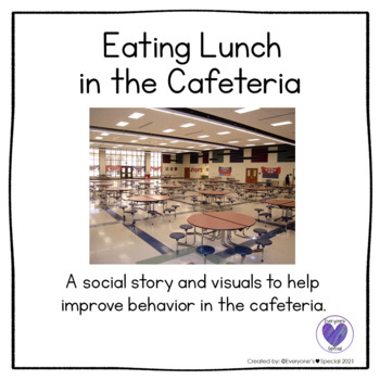 Social Story- Eating in the Cafeteria