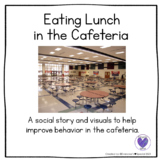 Social Story Eating in the Cafeteria