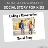 Social Story: Ending a Conversation