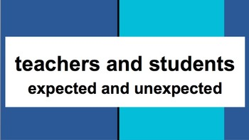 Social Story: Expected and Unexpected - Student and Teacher Roles