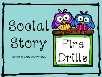 Social Story: Fire Drills