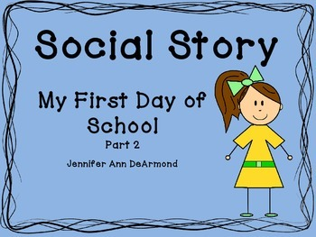 Social Story: First Day of School (part 2)