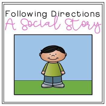 Social Story: Following Directions [Community-Based Instruction/Field Trips]