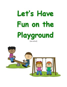Social Story- Fun on the Playground (non-school)