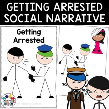 Social Story Getting Arrested