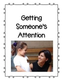 Social Story- Getting Someone's Attention