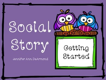 Social Story: Getting Started