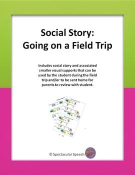 Social Story - Going on a Field Trip