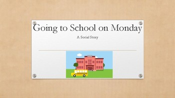 Social Story- Going to School on Monday