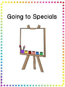 Social Story - Going to Specials