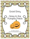 Social Story - Going to a pumpkin patch