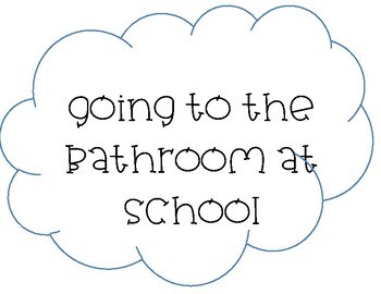 Social Story: Going to the Bathroom at School