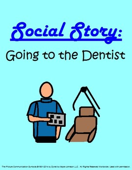 Social Story: Going to the Dentist
