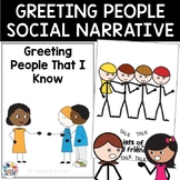 Social Story Greeting People I Know
