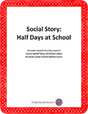 Social Story - Half Days at School