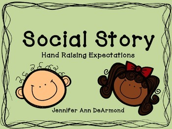 Social Story: Hand Raising Expectations (Shoutie Outies)