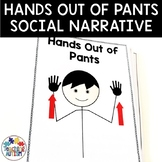 Social Story Hands Out of My Pants