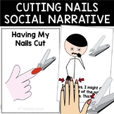 Social Story Having My Nails Cut