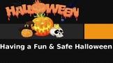 Social Story:  Having a Fun and Safe Halloween