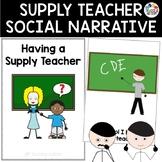 Social Story Having a Supply Teacher