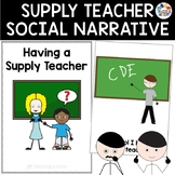 Social Story Having a Supply Teacher