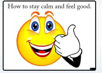 Social Story - How to Stay Calm and Feel Good