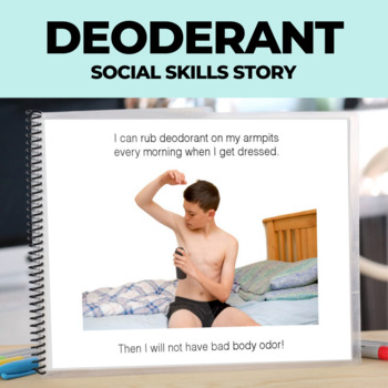 Social Story: Hygiene: Puberty: Using Deodorant