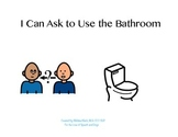 Social Story: I Can Ask To Use the Bathroom