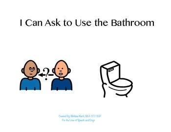 Social story i can ask to use the bathroom by for the for Using the bathroom social story