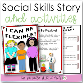 SOCIAL STORY/ACTIVITY: I Can Be Flexible! {For 3rd-5th Gra