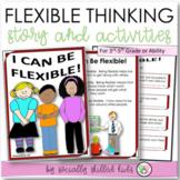I Can Be Flexible! || Boys & Girls 3rd-5th || SOCIAL STORY SKILL BUILDER