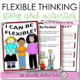 I Can Be Flexible 3rd-5th | Social Skills Story & Activities | Distance Learning
