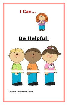"Social Story- ""I Can Be Helpful"": A Better Behavior Booklet"