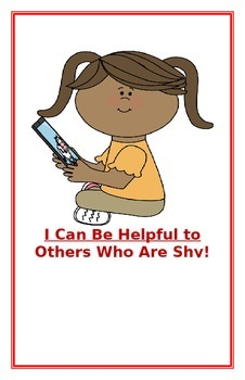 """Social Story- """"I Can Be Helpful to Others Who Are Shy"""""""