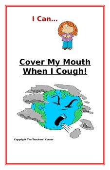 """Social Story- """"I Can Cover My Mouth When I Cough"""": A Better Behavior Booklet"""