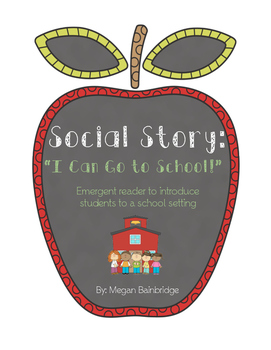 Social Story: I Can Go to School!