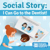 Social Story: I Can Go to the Dentist!