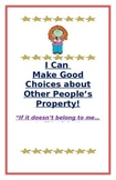 """Social Story- """"I Can Make Good Choices: Other People's Property"""""""