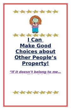 "Social Story- ""I Can Make Good Choices: Other People's Property"""