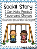 Social Story: I Can Make Positive Playground Choices